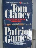 【書寶二手書T9/原文小說_FQW】Patriot Games_Tom Clancy