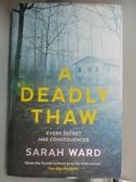 【書寶二手書T1/原文小說_OMY】A Deadly Thaw_Sarah Ward