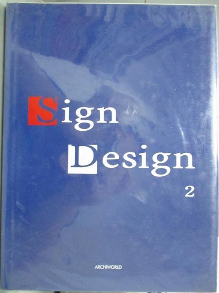 【書寶二手書T7/設計_JHE】Sign Design_Jeong, Kwang-young