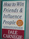 【書寶二手書T1/心理_HKN】How To Win Friends And Influence People _Dale Carnegie