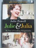 【書寶二手書T7/原文小說_OOQ】Julie and Julia_Julie Powell