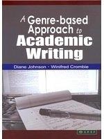 二手書博民逛書店《A Genre-based Approach to Academic Writing》 R2Y ISBN:9574836304
