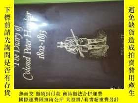 二手書博民逛書店The罕見Diary of Colonel Peter Hawker 1802-1853 Volume IIY