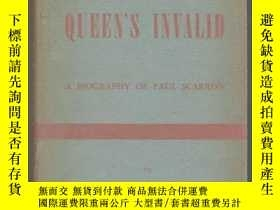 二手書博民逛書店【罕見】1951年出版 The Queen s Invalid: