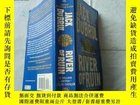 二手書博民逛書店River罕見of Ruin: Philip Mercer Se