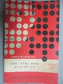 【書寶二手書T7/原文小說_CUR】The Girl Who Played Go_Sa, Shan/ Hunter, A