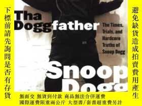 二手書博民逛書店Tha罕見DoggfatherY256260 Snoop Dogg William Morrow 出版199
