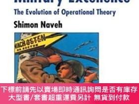 二手書博民逛書店In罕見Pursuit Of Military ExcellenceY255174 Shimon Naveh