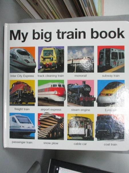 【書寶二手書T7/少年童書_EBG】My Big Train Book_Priddy, Roger