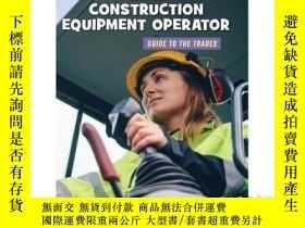 二手書博民逛書店Be罕見a Construction Equipment Ope