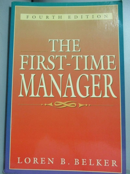 【書寶二手書T5/財經企管_XBR】The first-time manager_Loren B. Belker