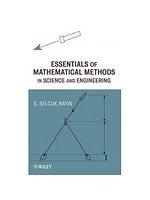 二手書博民逛書店 《Essentials of Mathematical Methods in Science and Engineering》 R2Y ISBN:0470343796│Bayin