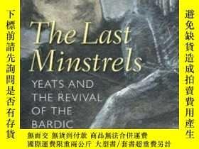 二手書博民逛書店The罕見Last Minstrels: Yeats And T