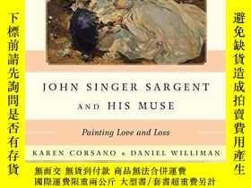 二手書博民逛書店John罕見Singer Sargent and His Mus