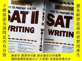 二手書博民逛書店How罕見to Prepare for the SAT II Writing 如何準備SAT 2:寫作Y253