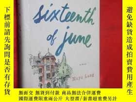 二手書博民逛書店The罕見Sixteenth of June (硬精裝) 【詳見