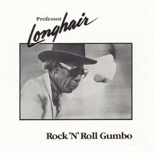 飄髮教授 搖滾濃湯 CD Professor Longhair  Rock 'n' Roll Gumbo  Hey Now Baby   Junco Partner