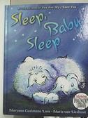【書寶二手書T6/少年童書_DXG】Sleep, Baby, Sleep_Maryann Cusimano Love