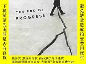 二手書博民逛書店【罕見】2017年 The End Of Progress: D