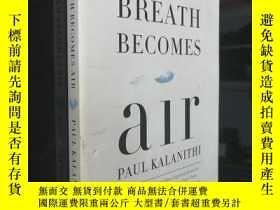 二手書博民逛書店When罕見Breath Becomes Air (英文原版) 當呼吸化為空氣Y25446