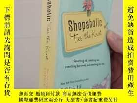 二手書博民逛書店Shopaholic罕見Ties the knot英文原版Y31