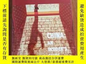 二手書博民逛書店CHINA:AN罕見INSIDERS GUIDE(精裝16開彩印插圖本)Y12800 Chris Ruffle