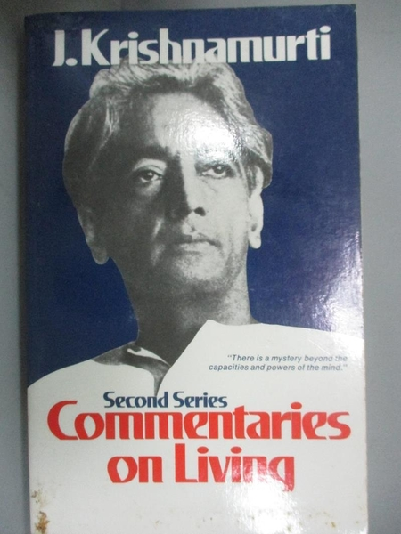【書寶二手書T1/哲學_IAW】Commentaries on Living: Second Series_Krishnamurti, Jiddu