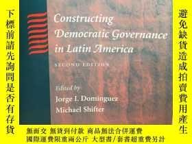 二手書博民逛書店英文原版:Constructing罕見democratic governnance in Latin Americ