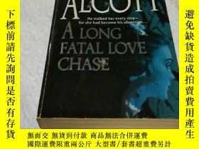 二手書博民逛書店A罕見Long Fatal Love Chase【英文原版】Y6