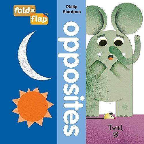 【幼兒藝術形狀認知書】FOLD FLAP : OPPOSITES / 硬頁翻翻書