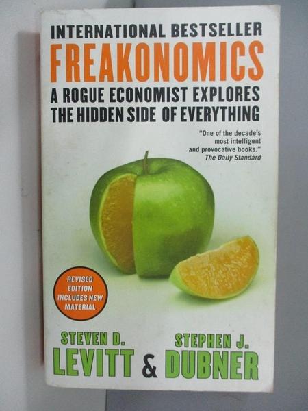 【書寶二手書T2/原文書_ARC】Freakonomics-A Rogue Economist Explores…_Steven D. Levitt