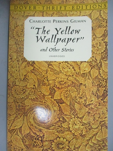 【書寶二手書T1/原文小說_HNO】The Yellow Wallpaper-And Other Stories_Gilman