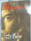 【書寶二手書T4/原文小說_LMQ】Pirates!_Celia Rees