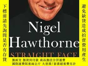 二手書博民逛書店Straight罕見FaceY255562 Nigel Hawthorne Sceptre 出版2003