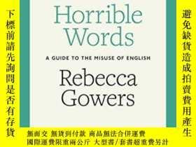 二手書博民逛書店Horrible罕見WordsY255562 Rebecca Gowers Particular Books