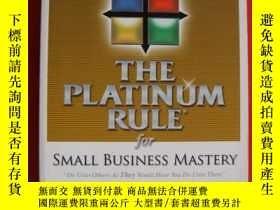 二手書博民逛書店The罕見Platinum Rule for Small Bus