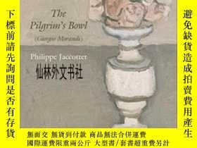 二手書博民逛書店【罕見】The Pilgrim s Bowl (giorgio