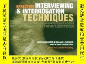 二手書博民逛書店Effective罕見Interviewing And Interrogation Techniques-有效的面