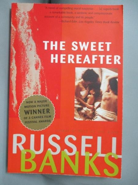 【書寶二手書T4/原文小說_GHJ】The Sweet Hereafter_Banks, Russell