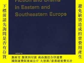 二手書博民逛書店Fiction罕見And Drama In Eastern And Southeastern Europe: Ev