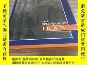 二手書博民逛書店The罕見splendor of iranY241667