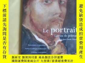二手書博民逛書店法文原版罕見繪畫藝術 le portrait ; leçon de peinture (French) Paper