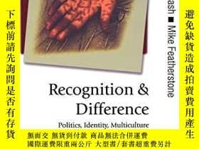 二手書博民逛書店Recognition罕見And DifferenceY256260 Lash, Scott (edt)  F