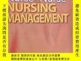 二手書博民逛書店Nurse罕見to Nurse Nursing Manageme