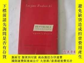 二手書博民逛書店LUCJAN罕見RUDNICKI:REPUBLIK A DEMO
