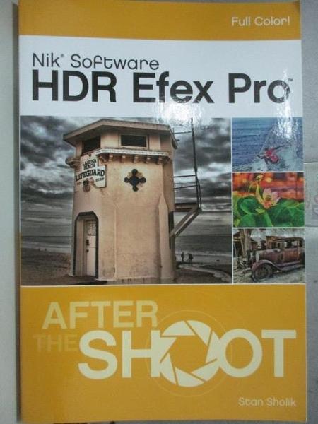 【書寶二手書T2/電腦_QXI】Nik Software HDR Efex Pro_Sholik, Stan