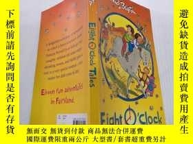 二手書博民逛書店Eight罕見o clock tales:八點鐘的故事Y200392
