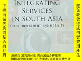 二手書博民逛書店Regional罕見Integration Of Services In South Asia: Prospect