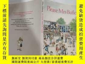二手書博民逛書店please罕見mrs butler 請巴特勒夫人...Y200392