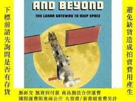 二手書博民逛書店Moon罕見Base and Beyond: The Lunar